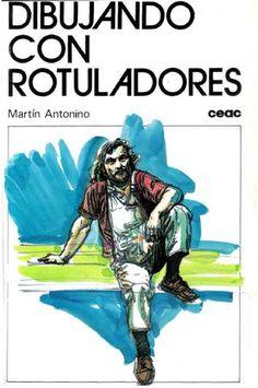 Martín Antonino - Dibujando con Rotuladores