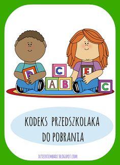Dzieckiem bądź: Kodeks Przedszkolaka DO DRUKU