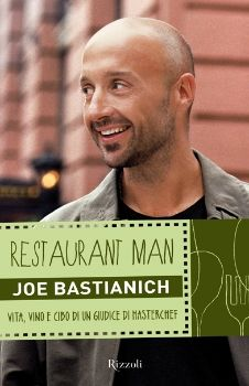 Joe Bastianich - Restaurant Man, I read this book and it was excellent.  A real page turner that I finished in a day and a half.