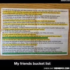 My friends bucket list