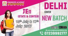 New Batches for JEn (State and Center) Exam Preparations at Engineers Academy Delhi Center from 10th July & 17th July 2017.   Call - 07239992777   Address:- H.No.-1418, Ground Floor, Opp BOB, Dr. Mukherjee Nagar,Near Batra Cinema, Delhi-11009