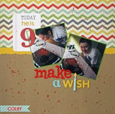 Make A Wish! birthday layout by Nicole.  (supplies found at awdml.com)