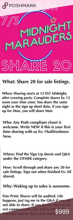 🌙🌙 MON NIGHT SIGN IN 🌙 MIDNIGHT MARAUDERS 🌙🌙 What: Share 20 for sale listings When: Sharing starts at 12am EST, after evening party. Complete shares by 12 noon your time. Share the same night as the sign up sheet date Who: Any Posh compliant closet is welcome. Write NEW if this is your first time sharing w/ us Where: Find the Sign Up sheet & Q&A under the OTHER category How: Scroll thru & share 20 for sale listings. Sign out when finished Fine Print: Shares will be audited. Life…