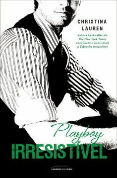 Playboy Irresístivel - Livro 03 - Livros de Romance  Confira Resenha!