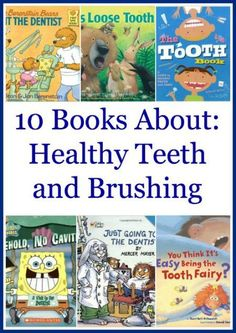 10 Books About Brushing Teeth for Kids | The Jenny Evolution