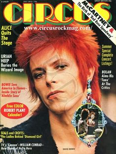 David Bowie on the cover of Circus magazine David Bowie Covers, Seals And Crofts, Ziggy Played Guitar, Mick Ronson, Aladdin Sane, Pretty Star, Major Tom, Iggy Pop, Music Magazines