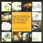 nueva enciclopedia de tecnicas de joyeria-placio rubio alfaro-9788415053095
