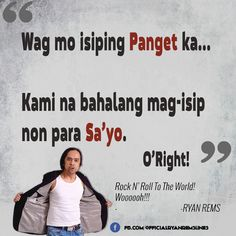 Ryan Rems Sarita Jokes Funny Lines Quotes Funny One - Trend Disloyal Quotes 2020 Hugot Lines Tagalog Funny, Tagalog Quotes Hugot Funny, Memes Tagalog, Hugot Quotes, Filipino Quotes, Pinoy Quotes, Filipino Funny, Disloyal Quotes, Patama Quotes