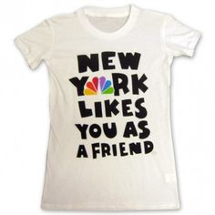 NY Likes You As A Friend T-Shirt. I love this shirt far too much.