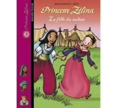 Princesse Zélina: La Fille Du Sultan from The Bilingual Bookshop