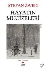 Hayatın Mucizeleri – Stefan Zweig – LV'S Global Media - Top-Trends Film Logo, Love Book, This Book, Books To Read, My Books, Stefan Zweig, Historical Fiction Books, Book Writer, Coffee And Books