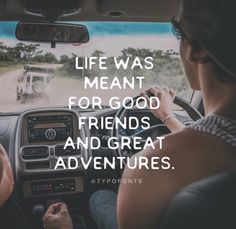 Life was meant for best friends and adventures ! ✌