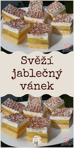 Svěží jablečný vánek Slovak Recipes, Czech Recipes, Ethnic Recipes, Cooking Tips, Cooking Recipes, Food Art, Food To Make, Sweet Tooth, Bakery