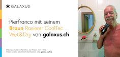Pierfranco mit seinem Braun Rasierer CoolTec Wet&Dry von galaxus.ch