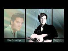 Farther Along Elvis Presley - YouTube