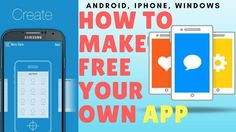 How To Make a Free App in 10 Minutes Without any Coding- Android, iPhone...