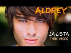 Great song with very comprehensible lyrics. Aldrey - La Lista (Lyric Video Oficial) - YouTube