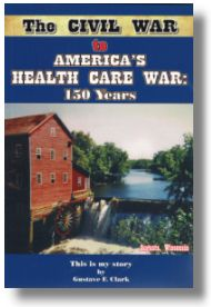 The Civil War to America's Health Care Wars 150 Years
