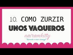 10. CURSO ONLINE APRENDE A COSER A MÁQUINA: COMO ZURZIR UNOS VAQUEROS - YouTube
