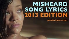 Misheard Song Lyrics: 2013 Edition - After 2 minutes, it's an ad for audibles, so you can stop there if you want. Pop Song Lyrics, Pop Songs, Funny Songs, Funny Quotes, Funny Videos, Misunderstood Lyrics, Misheard Lyrics, Gonna Make You Sweat, Humor