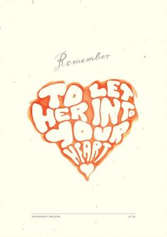 remember... to let her in to you heart.  hey jude   typography beatles