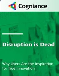 [ Disruption is Dead - Why Users Are the Inspiration for True Innovation?] RIP disruption… finicky users with little patience for poor design dug your grave and smartly-designed products pushed you in.#Disruption used to mean a true shift in the market. #software #Design #Led #Technology
