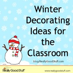 Winter Decorating Ideas for the Classroom