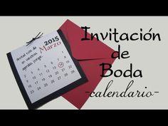 INVITACIÓN DE BODA CALENDARIO - CALENDAR WEDDING INVITATION - YouTube
