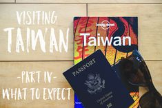 what to expect when you visit Taiwan: a brief explanation of the island's history and culture, as well as advice on languages, restrooms, food, temple etiquette, hiking, cycling and more