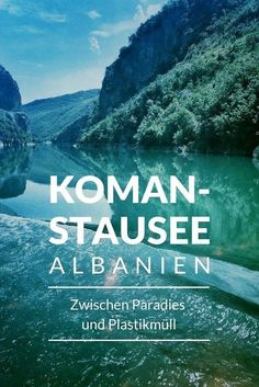 Koman Reservoir: Between paradise and plastic waste - - Travel Around The World, Around The Worlds, Google Image Search, Reisen In Europa, Plastic Waste, Turquoise Water, See Picture, Croatia, Places To See