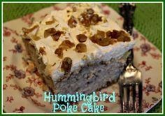 Sweet Tea and Cornbread: Hummingbird Poke Cake!