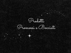 PRODOTTI PROMOSSI & BOCCIATI - MAGGIO 2014