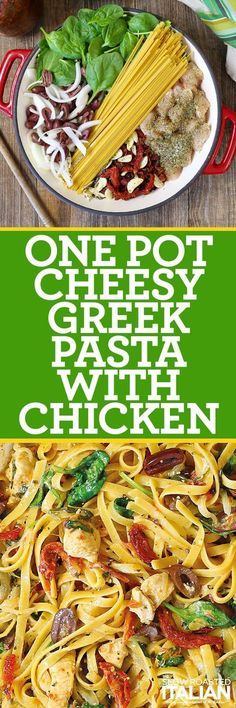 One-Pot Cheesy Greek Pasta with Chicken (With VIDEO AND GIVEAWAY) One-Pot Cheesy Greek Pasta with Chicken is a simple recipe featuring our favorite Mediterranean ingredients that infuse big, bold flavors in this ambrosial Greek pasta dish.