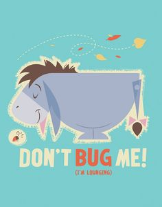 Eeyore Don't Bug Me $14.99 Decorate your child's room with authentic Disney canvases featuring Eeyore, the lovable donkey, from the Adventures of Winnie the Pooh. His adorable and cuddly face will turn any gloomy room to a fun and happy space. #Disney #WinniethePooh #Eeyore #DontBugMe #Sad #Donkey #HundredAcreWood #Art #Canvas