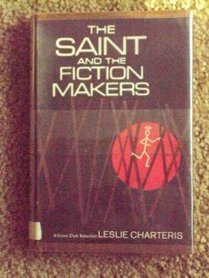 The Saint And The Fiction Makers by Leslie Charteris HCDJ Ex Library 1968 1st Ed