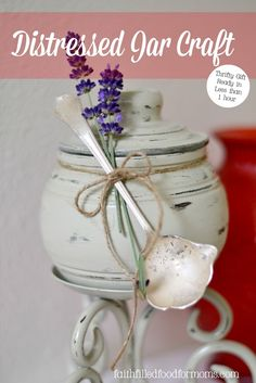 Distressed Jar Craft ~ Week 2 of the Best Ever DIY Thrift Gifts serires! Oh so easy and oh so cheap!