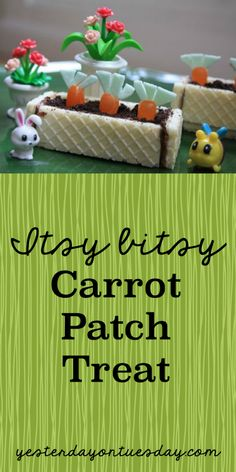 Itsy Bitsy Carrot Patch Treat: Teensy weensy cuteness for your Easter gathering and SO simple to make!