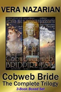 Cobweb Bride: The Complete Trilogy: (3-Book Boxed Set) by Vera Nazarian, http://www.amazon.com/dp/B00IIN7K5E/?tag=veranazariafantaA