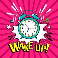 up clock. cartoon alarm clock funny illustration, waking explosion alarm clock ,Wake up clock. Funny Alarms, Desenho Pop Art, Pop Art Background, Pop Art Drawing, Pop Art Women, Pop Art Wallpaper, Pop Art Girl, Pop Art Illustration, Storyboard