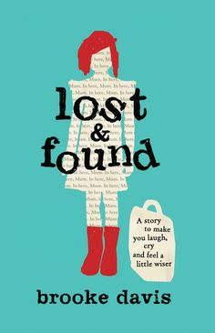 Lost & Found by Brooke Davis; design by Christa Moffitt