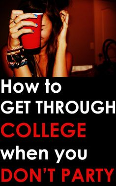 When you're in College but Don't like to Party