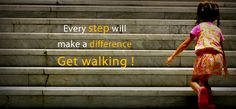 Every step makes a difference.