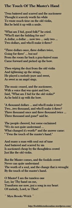 Touch Of The Master's Hand -- My Mom's favorite poem..I remember the first time she read it to me...