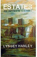 Estates by Lynsey Hanley