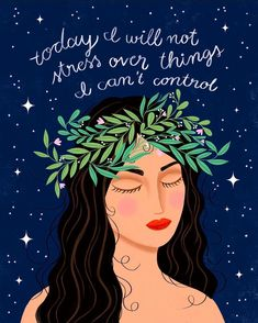 Try not to stress over things you cannot control. Arte Sketchbook, Fotos Do Instagram, Happy Words, Be Kind To Yourself, Happy Thoughts, Positive Affirmations, Art Quotes, Inspirational Quotes, Stress