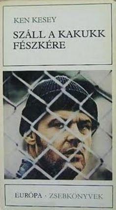 Száll a kakukk fészkére · Ken Kesey · Könyv Ken Kesey, Films, India, Baseball Cards, Books, Movies, Goa India, Libros, Book