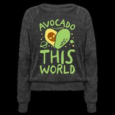Avocados are just like aliens, they are truly out of this world! Show your love for magical, out of this world avocados and aliens with this cute and funny, avocado, alien shirt!