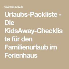 Urlaubs-Packliste - Die KidsAway-Checkliste für den Familienurlaub im Ferienhaus