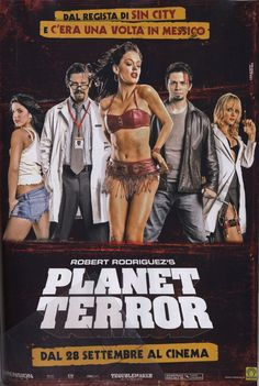 Grindhouse: planet terror - Original title: Planet terror - Directed by: Robert Rodriguez - Country: USA - Release date: 2007 Iconic Movie Posters, Horror Movie Posters, Cinema Posters, Movie Poster Art, Iconic Movies, Film Posters, Horror Movies, Good Movies, Fan Poster