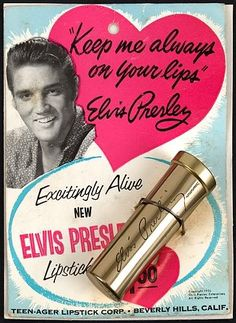 1950s Elvis Presley Range Lipstick He even had his own make-up range!?